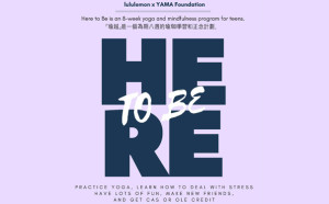 lululemon x YAMA Foundation present Here To Be